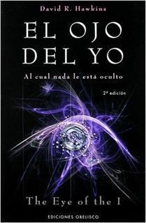 EL OJO DEL YO: AL CUAL NADA LE ESTA OCULTO (THE...