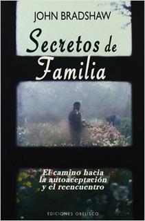 SECRETOS DE FAMILIA: EL CAMINO HACIA LA...