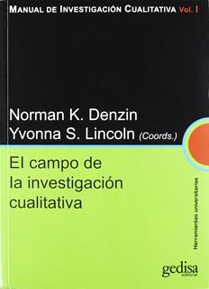 MANUAL DE INVESTIGACION CUALITATIVA VOL. 1: EL...