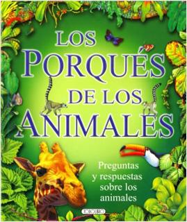 LOS PORQUES DE LOS ANIMALES