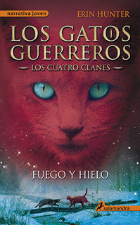 LOS GATOS GUERREROS, LOS CUATRO CLANES VOL. 2:...