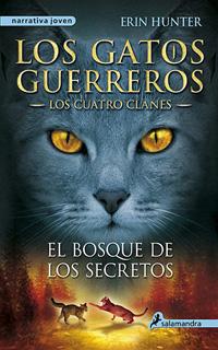 LOS GATOS GUERREROS, LOS CUATRO CLANES VOL. 3: EL...