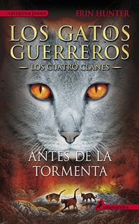 LOS GATOS GUERREROS, LOS CUATRO CLANES VOL. 4:...