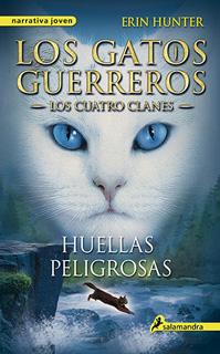 LOS GATOS GUERREROS, LOS CUATRO CLANES VOL. 5: HUELLAS PELIGROSAS