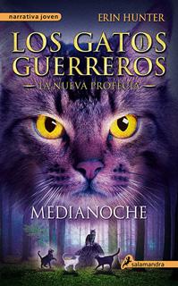 LOS GATOS GUERREROS, LA NUEVA PROFECIA VOL. 1: MEDIANOCHE