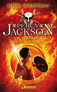 PERCY JACKSON VOL. 4: LA BATALLA DEL LABERINTO