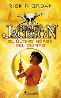 PERCY JACKSON VOL. 5: EL ULTIMO HEROE DEL OLIMPO