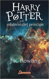 HARRY POTTER 6 Y EL MISTERIO DEL PRINCIPE