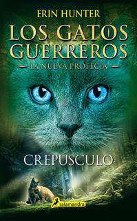 LOS GATOS GUERREROS, LA NUEVA PROFECIA VOL. 5:...