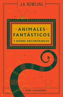 ANIMALES FANTASTICOS Y DONDE ENCONTRARLOS (PASTA DURA)