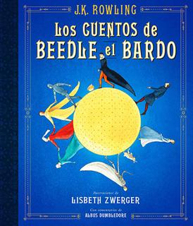 CUENTOS DE BEEDLE EL BARDO, LOS (EDICION ILUSTRADA)