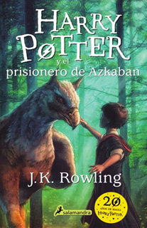 HARRY POTTER 3 Y EL PRISIONERO DE AZKABAN