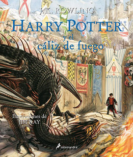 HARRY POTTER 4 Y EL CALIZ DE FUEGO (ILUSTRADO)