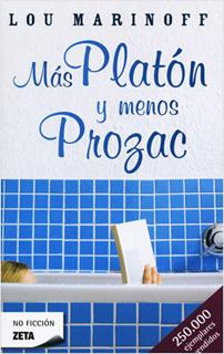MAS PLATON Y MENOS PROZAC