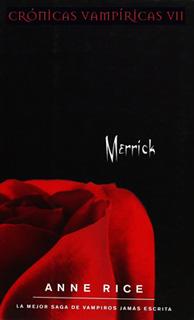 CRONICAS VAMPIRICAS 7: MERRICK