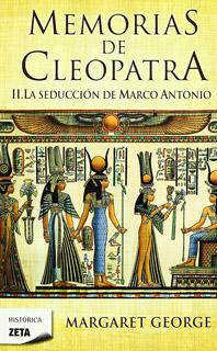 MEMORIAS DE CLEOPATRA VOL. 2: LA SEDUCCION DE...