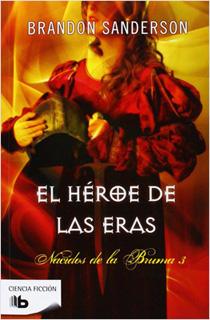 EL HEROE DE LAS ERAS - MISTBORN