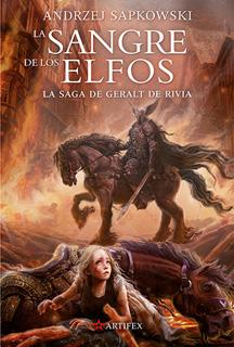 SAGA DE GERALT DE RIVIA 3: LA SANGRE DE LOS ELFOS