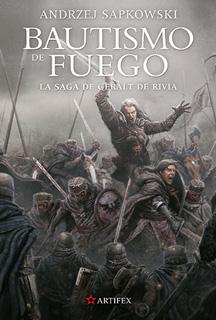 SAGA DE GERALT DE RIVIA 5: BAUTISMO DE FUEGO