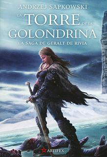 SAGA DE GERALT DE RIVIA 6: LA TORRE DE LA...