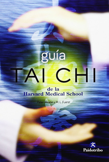 GUIA TAI CHI DE LA HARVARD MEDICAL SCHOOL
