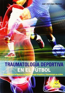 TRAUMATOLOGIA DEPORTIVA EN EL FUTBOL