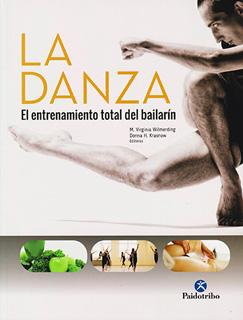 LA DANZA: EL ENTRENAMIENTO TOTAL DEL BAILARIN