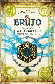 EL BRUJO (LOS SECRETOS DEL INMORTAL NICOLAS...