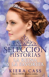 LA REINA Y LA FAVORITA: HISTORIAS DE LA SELECCION...