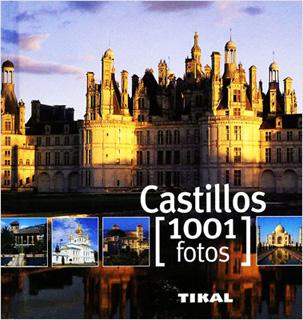 CASTILLOS (1001 FOTOS)