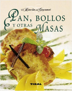 PAN, BOLLOS Y OTRAS MASA
