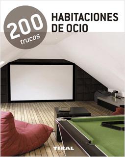 HABITACIONES DE OCIO: 200 TRUCOS