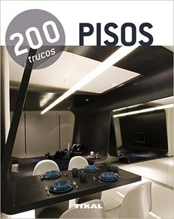 PISOS: 200 TRUCOS