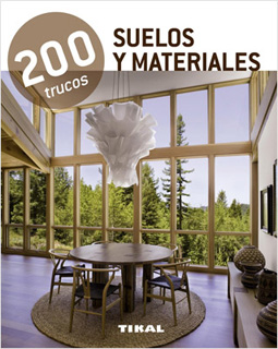 SUELOS Y MATERIALES: 200 TRUCOS
