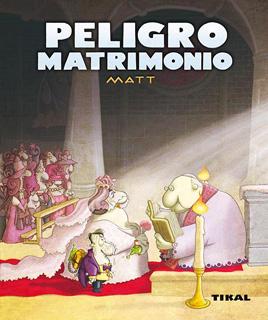 PELIGRO MATRIMONIO
