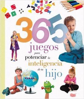 365 JUEGOS PARA POTENCIAR LA INTELIGENCIA DE TU...