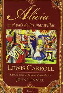 ALICIA EN EL PAIS DE LAS MARAVILLAS (EDICION...
