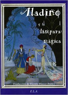 ALADINO Y LA LAMPARA MAGICA (EDICION ILUSTRADA)