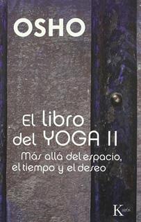 EL LIBRO DEL YOGA 2: MAS ALLA DEL ESPACIO, EL...