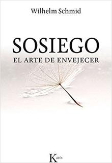 SOSIEGO: EL ARTE DE ENVEJECER