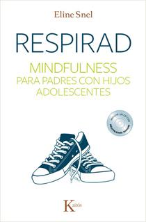 RESPIRAD: MINDFULNESS PARA PADRES CON HIJOS...