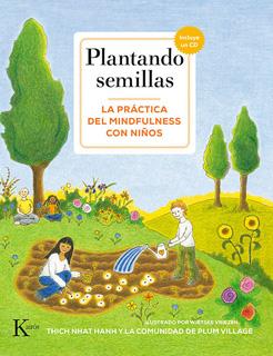 PLANTANDO SEMILLAS: LA PRACTICA DEL MINDFULNESS...