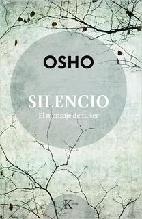 SILENCIO: EL MENSAJE DE TU SER
