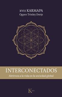 INTERCONECTADOS: ABRIRNOS A LA VIDA EN LA...