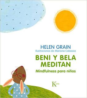 BENI Y BELA MEDITAN: MINDFULNESS PARA NIÑOS