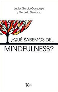 QUE SABEMOS DEL MINDFULNESS?