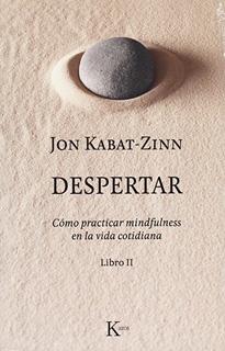 DESPERTAR LIBRO 2: COMO PRACTICAR MINDFULNESS EM...