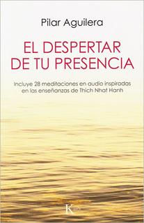 EL DESPERTAR DE TU PRESENCIA (INCLUYE 28...