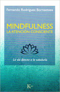 MINDFULNESS: LA ATENCION CONSCIENTE