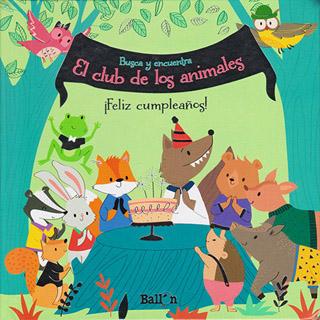 EL CLUB DE LOS ANIMALES: ¡FELIZ CUMPLEAÑOS!